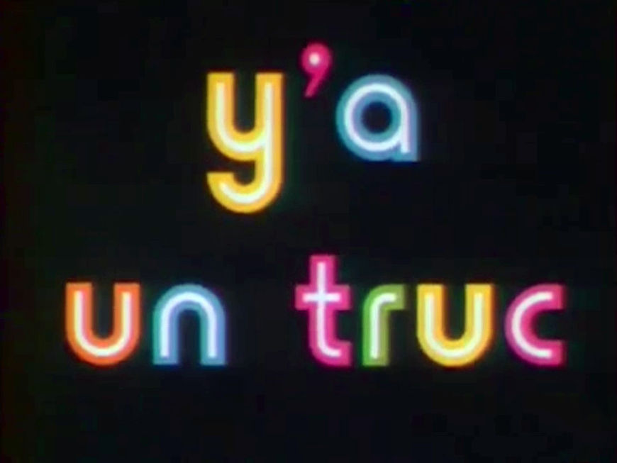 VIDEO: Title Sequence – Y'a un truc (1975)