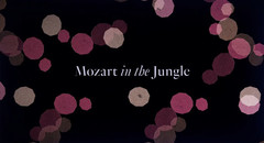Mozart in the Jungle (Season 4)