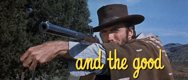"IMAGE: Standalone title card ""and the good"" Clint Eastwood"