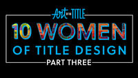 10 Women of Title Design – Part Three